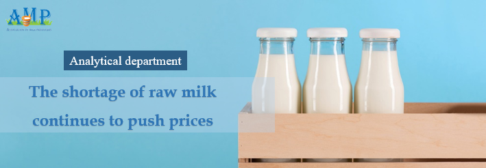 The shortage of raw milk  continues to push prices